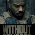 Without Remorse Movie - 2020 | Cast | Trailer | Release Date