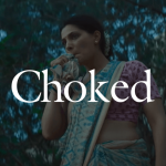 Download Netflix's Choked Movie Full HD Online For Free